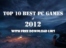 Top 10 Best PC Games 2012 With Free Download Links